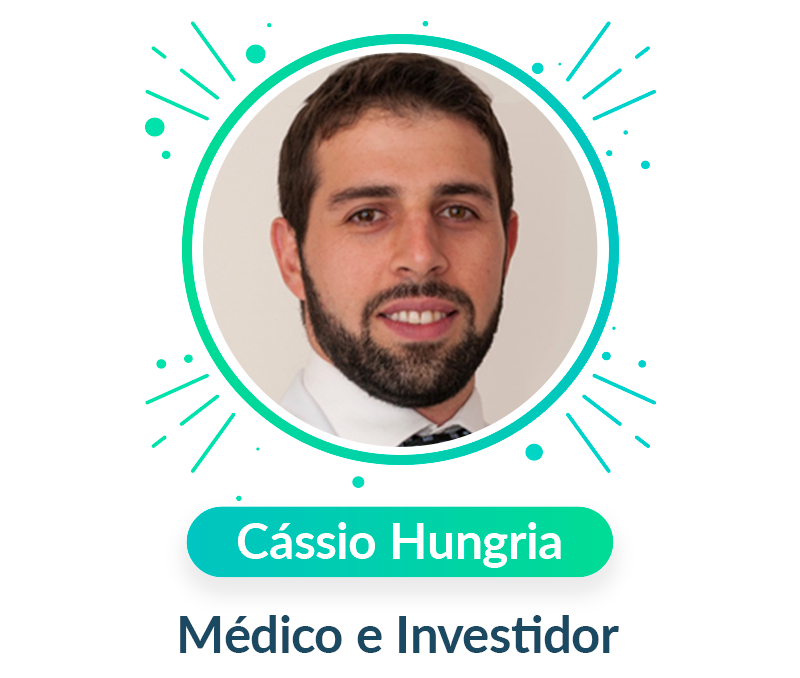 Cássio Hungria, Médico e Investidor