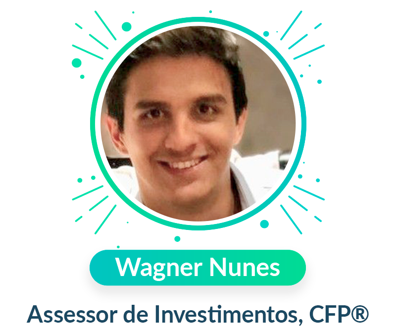 Wagner Nunes, Assessor de Investimentos, CFP®️